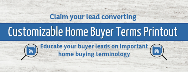 Customizable Home Buyer Terms Printout Banner